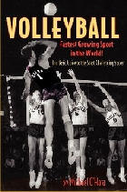 Volleyball - Fastest Growing Sport in the World!